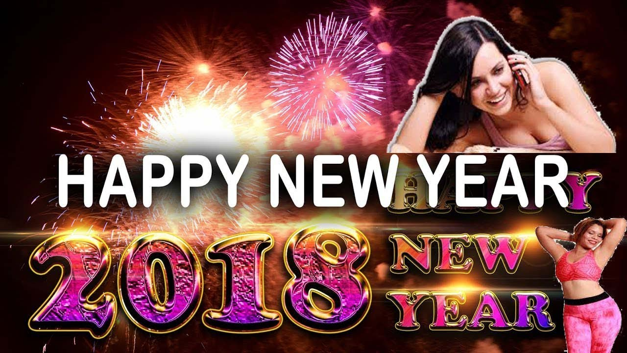 Attractive Happy New Year 2018 Song | New Year SMS | Whatsapp Status | New Year Song |  Facebook | Twitter |2018