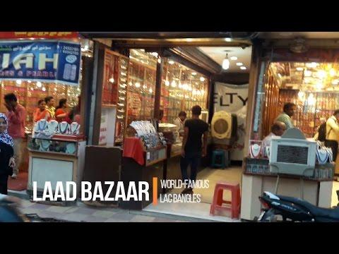 Hyderabad Laad Bazaar – Biggest Bangles Market  Laad Bazaar – Biggest Bangles market of India  –