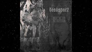 Deadspace - Mouth of Scorpions