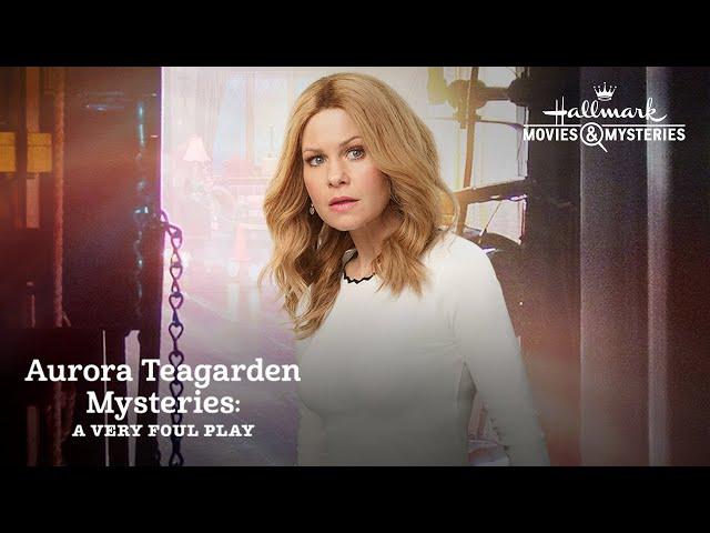 Preview + Sneak Peek - Aurora Teagarden Mysteries: A Very Foul Play - Hallmark Movies & Mysteries