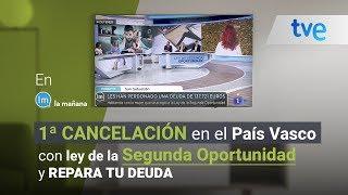 TELEVISIÓN ESPAÑOLA - Ley de Segunda Oportunidad y Repara tu deuda