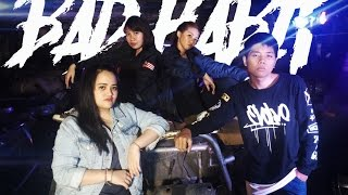 Video [MV] BAD HABIT  - SE CORPS ft.  SHELMA, THE PIRATES, GENERATION WHY FINAL download MP3, 3GP, MP4, WEBM, AVI, FLV Juli 2018