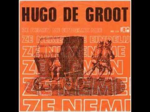 Hugo de Groot Ze nemen me eindelijk mee ha ha