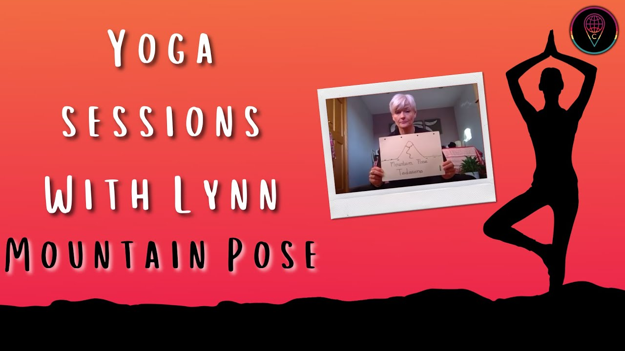 Yoga Sessions with Lynn: Mountain Pose