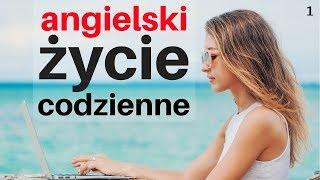 Angielski W Życiu Codziennym 😎 130 Angielskie Zwroty 👍 Angielski Polski