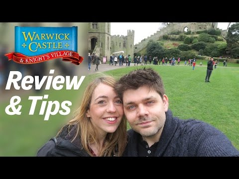 Warwick Castle Trip | Review & Tips - #212 : 26th March 2016