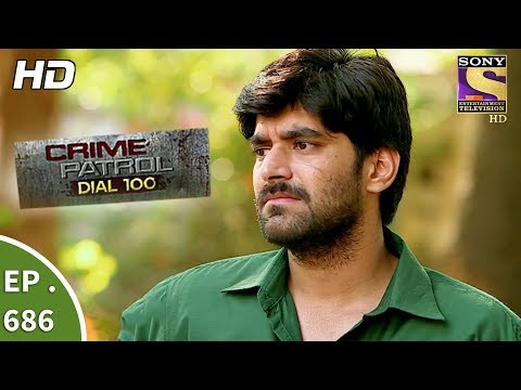 Crime Patrol Dial 100 - Ep 686 - Webisode - 8th January, 2018