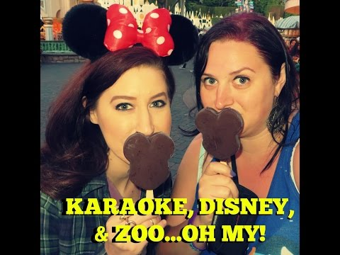 KARAOKE, DISNEY & ZOO...OH MY!