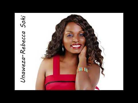 Unaweza  -Rebecca Soki
