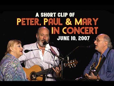 Peter Paul & Mary - In Concert June 2007