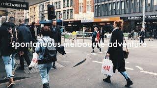 Spontaneous Melbourne Adventure