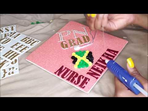 How to: Decorate Graduation Hat // Nursing School // DIY Graduation Cap