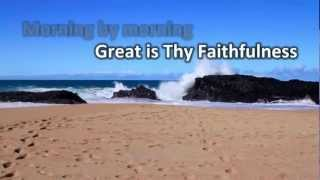 Great is thy Faithfulness Hymn - Israel Houghton with Lyrics
