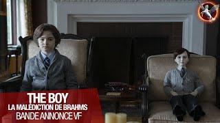 Bande annonce The Boy : La malédiction de Brahms