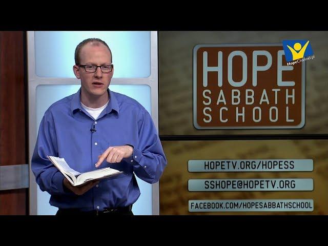 Szkoła Sobotnia Hope Channel - Lekcja III (20 października 2018)