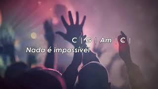 Nada é Impossível (Joe Vasconcelos) Cifra e Letra