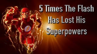 5 Times The Flash Has Lost His Superpowers