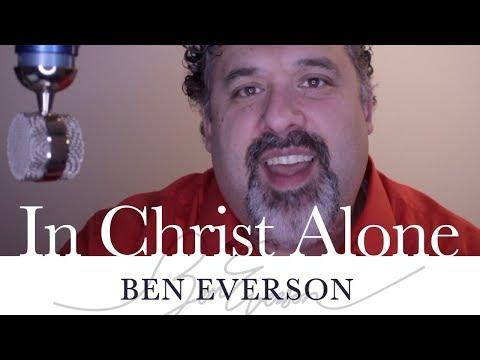 Ben Everson - In Christ Alone - A Cappella