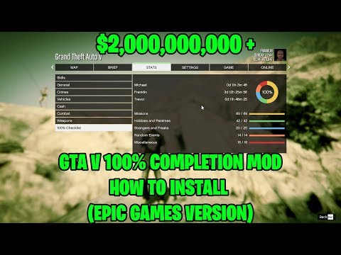 GTA V 100% Game Completion How To Install (EPIC GAMES VERSION)