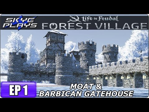 Life Is Feudal Forest Village - Building A Huge Fortified City & Castle Ep 1 - The Moat & Gatehouse