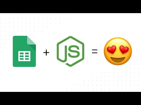Google Sheets and JavaScript with Node.js thumbnail