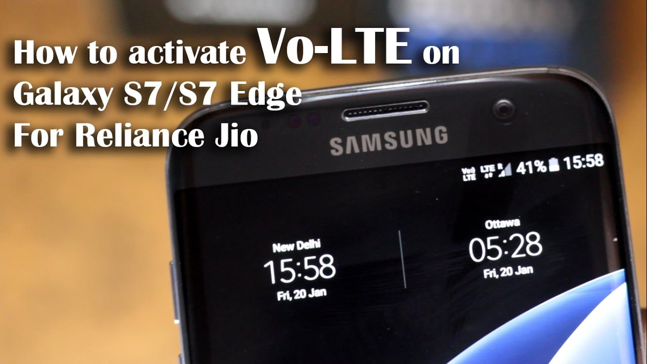 How To Enable Vo Lte On S7s7 Edge For Jio Sim Works On All