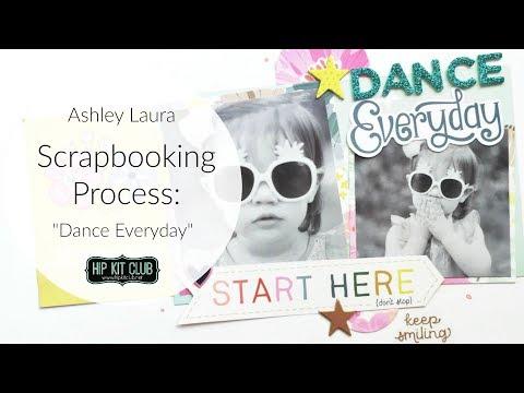 Scrapbook Process | Ashley Laura | Hip Kit Club Sep 2017