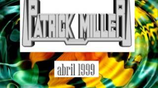 PATRICK MILLER ABRIL 99 HI-NRG