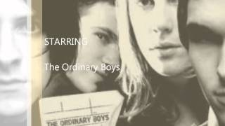 The Ordinary Boys - Little Bubble