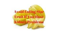 hqdefault - Star Fruit And Kidney