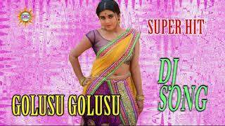GOLUSU GOLUSU||drc dj songs||telugu folk songs||
