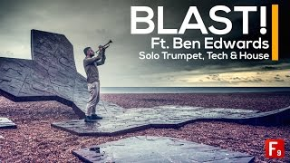 BLAST feat Ben Edwards - Tech Trumpet Samples - From F9 Audio Pro Samples