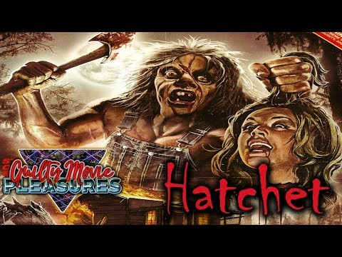 Hatchet (2006)... is a