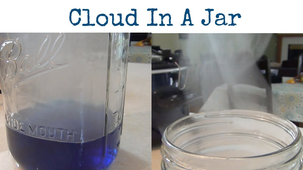 Cloud In A Jar Weather Experiments Easy Science
