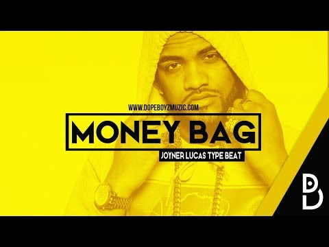 Joyner Lucas Type Beat 2018 Money Bag - Hip Hop Instrumental by DopeBoyzMuzic