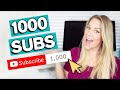 - HOW TO GET YOUR FIRST 1000 SUBSCRIBERS ON YOUTUBE 2020: 5 Tips to Grow from 0 to 1000 Subscribers! 📈