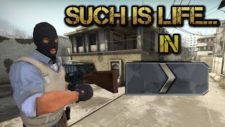 CS:GO | Such is life... in the Silver Ranks!
