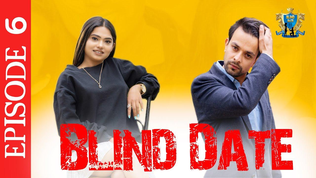 Download Blind Date || Episode 6