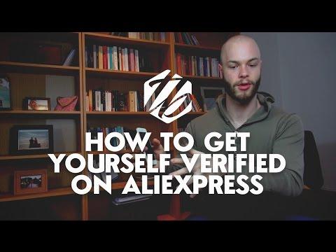 Aliexpress Verification — How To Get Verified On AliExpress | #224