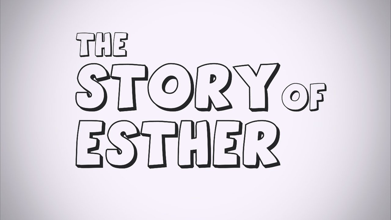 The Story of Esther - YouTube