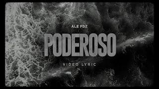 Ale Fdz - Poderoso (Video Lyric) YouTube Videos