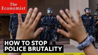 How to fix America's police | The Economist
