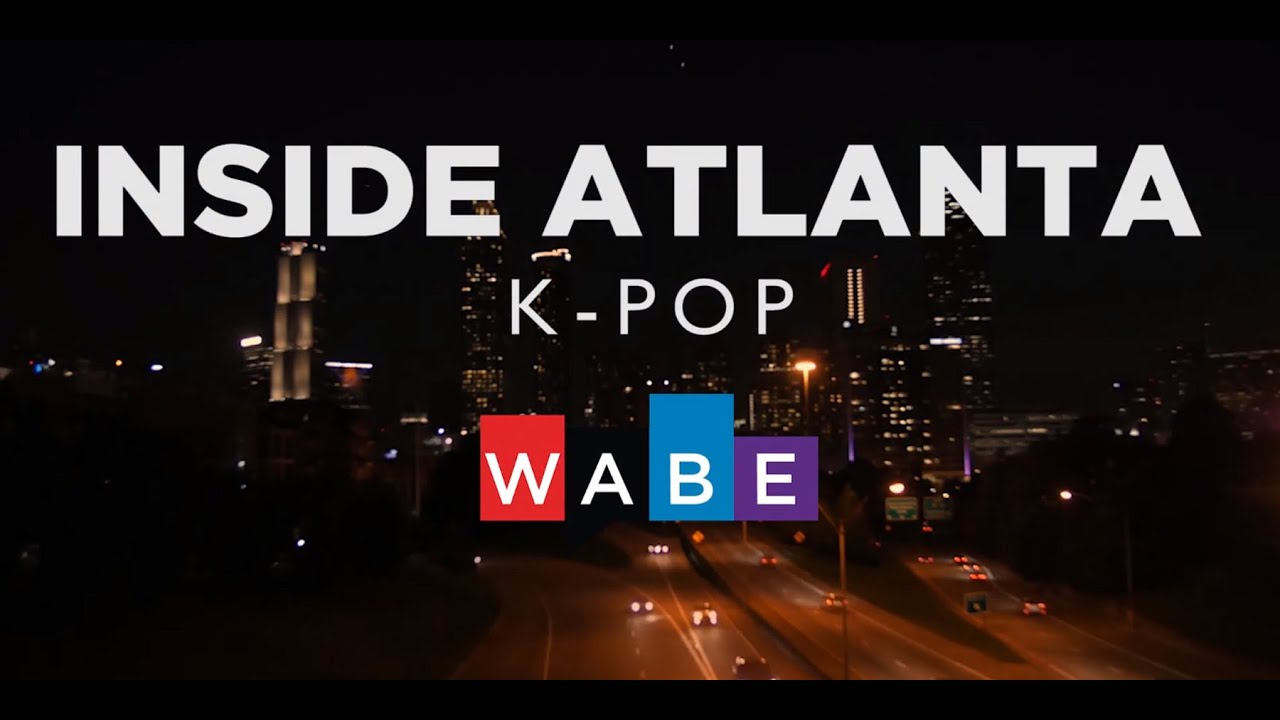 K-Pop's Popularity Is Rising  Get To Know The Scene In Atlanta