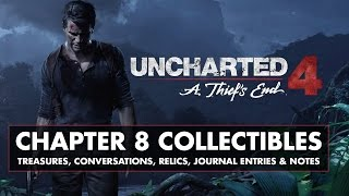 uncharted 4 chapter 8 collectibles treasures conversations relics journal entries notes