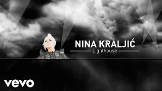 Nina Kraljić - Lighthouse (Official Audio)