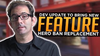 Overwatch: Jeff Talks HUGE NEW Feature! Replacement for Hero Bans!