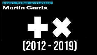 Martin Garrix -  Evolution (2012 - 2018)