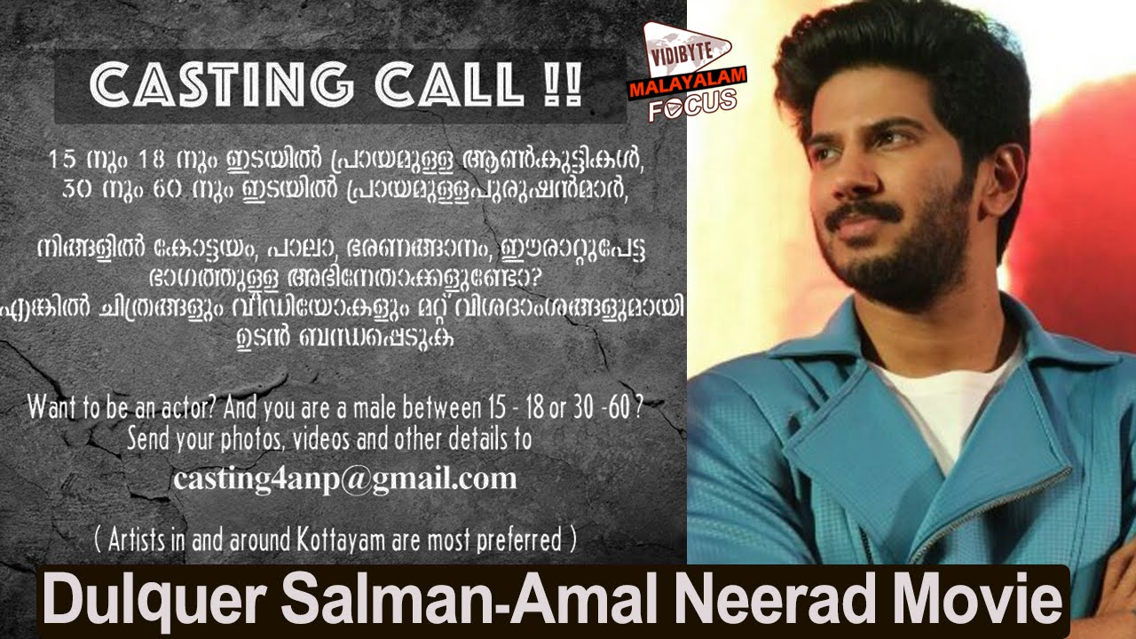 Casting Call For Dulquer Salman Amal Neerad Movie