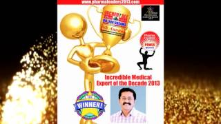 Incredible Medical Expert of the Decade : Jothydev Kesavadev Awarded at Pharmaleaders 2013