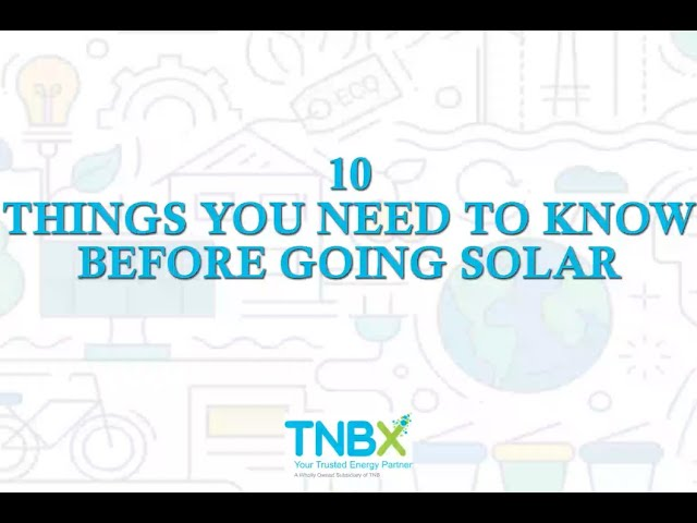 10 Things You Need To Know Before Going Solar